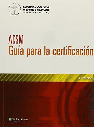ACSM Guía para la certificación (Spanish Edition)