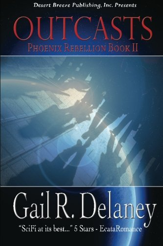The Phoenix Rebellion Book Two: Outcasts (Volume 2)