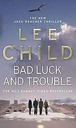 Bad Luck And Trouble - (Jack Reacher 11) de Lee Child