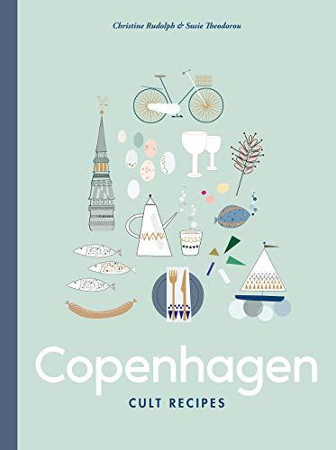 Copenhagen Cult Recipes (English Edition)
