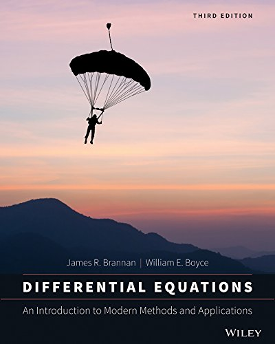 Compare Textbook Prices for Differential Equations: An Introduction to Modern Methods and Applications 3 Edition ISBN 9781118531778 by Brannan, James R.,Boyce, William E.