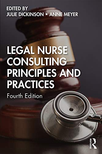 Compare Textbook Prices for Legal Nurse Consulting Principles and Practices 4 Edition ISBN 9780367246402 by Dickinson, Julie,Meyer, Anne
