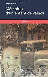 Mémoires d'un enfant de vaincu d'Albert Géron