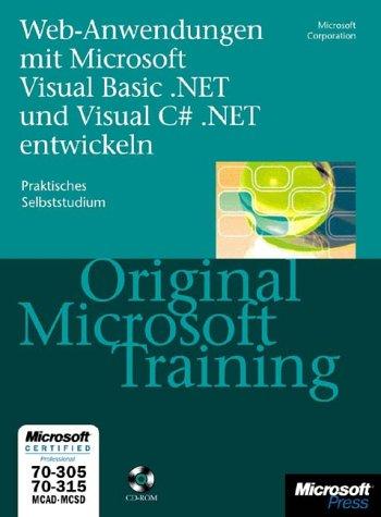 Webanwendungen mit Microsoft Visual Basic .NET und Visual C sharp .NET entwickeln, m. 1 CD-ROM u. 1 DVD-ROM