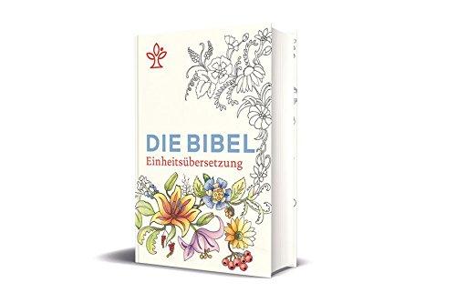 Die Bibel mit Sonderseiten zum Ausmalen: Gesamtausgabe. Einheitsübersetzung
