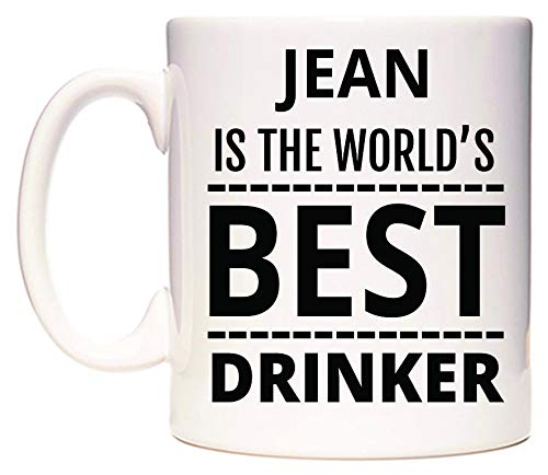 WeDoMugs Jean is The World's Best Drinker Becher