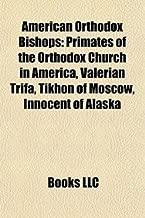 American Orthodox Bishops: Valerian Trifa, Timothy Paul Baymon, Joasaph Bolotov, Nathaniel, Michael Dahulich, Archbishop Michael of America,