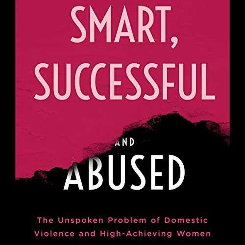 Smart, Successful, and Abused audiobook cover art
