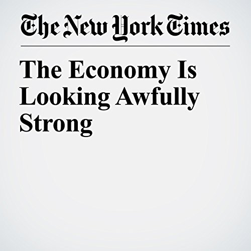 The Economy Is Looking Awfully Strong copertina