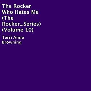 The Rocker Who Hates Me     The Rocker...Series, Book 10              Auteur(s):                                                                                                                                 Terri Anne Browning                               Narrateur(s):                                                                                                                                 E.M. Jacobs                      Durée: 5 h et 52 min     Pas de évaluations     Au global 0,0