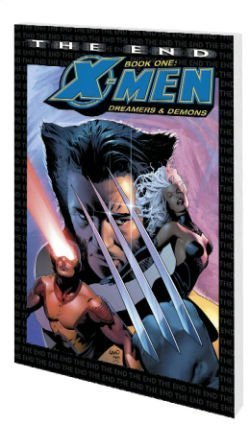 Download X-Men The End 1: Dreamers & Demons 0785116907
