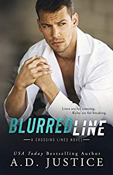 Blurred Line (Steele Security Crossing Lines Book 2) by [A.D. Justice]
