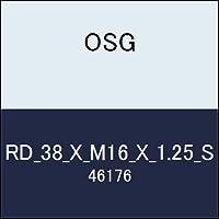 OSG 丸ダイス RD_38_X_M16_X_1.25_S 商品番号 46176