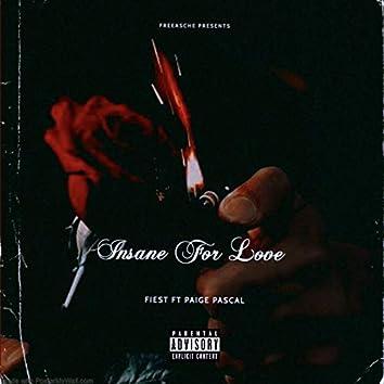 Insane for Love