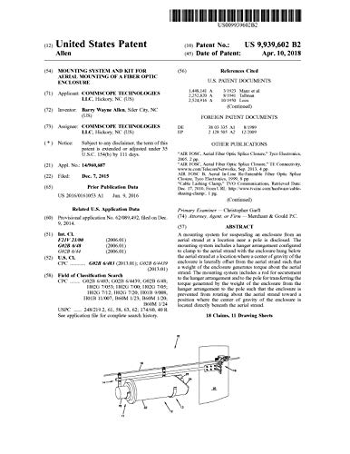 Mounting system and kit for aerial mounting of a fiber optic enclosure: United States Patent 9939602 (English Edition)