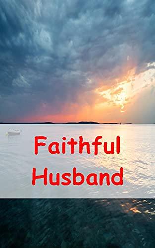 Faithful Husband (Afrikaans Edition)