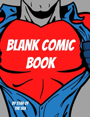 Blank Comic Book: A Cool Blank Comic Book For Kids Or Adults! 119 Pages! (Blank Comic Book Series)