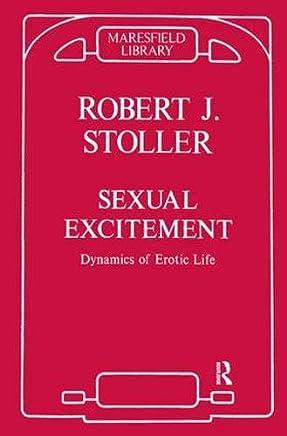 Sexual Excitement: Dynamics of Erotic Life