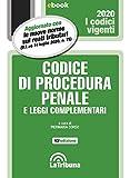 Codice di procedura penale e leggi complementari: Seconda Edizione 2020 Collana Vigenti (Italian Edition)