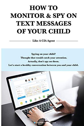 How to Monitor & Spy on Text Messages of Your Child Like a CIA Agent