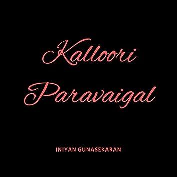 Kalloori Paravaigal (feat. Shalem)