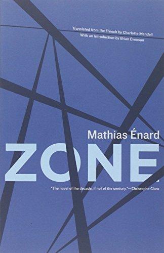 Zone by Mathias Énard (2010-12-15)