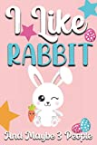 I Like Rabbit and Maybe 3 People: rabbit gifts for rabbit lovers | Notebook journal | Wide Blank Lined Workbook for gift a birthday for Kids Students Girls for School