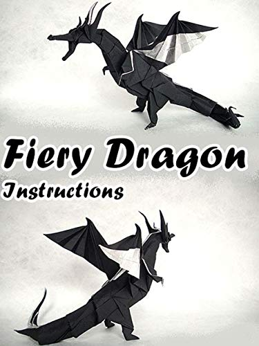 Origami Guide - Fiery Dragon Instructions (English Edition)