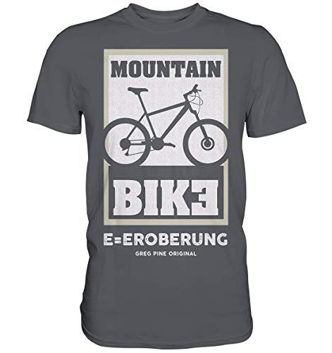 GREG PINE Mountain Bike, Das E Steht für Eroberung MTB Mountainbiken ohne Strom E-Motor Motiv T-Shirt