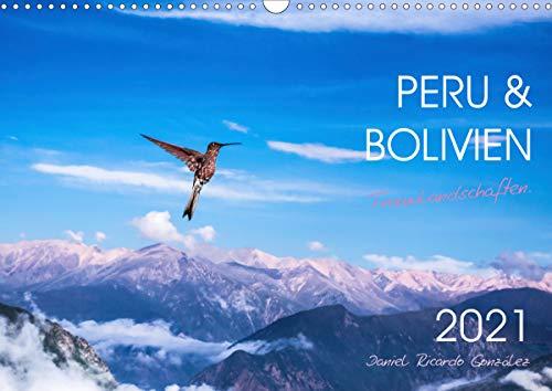 Peru und Bolivien - Traumlandschaften (Wandkalender 2021 DIN A3 quer)