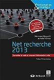 Net Recherches 2013 - Surveiller le Web et Trouver l'Information Utile