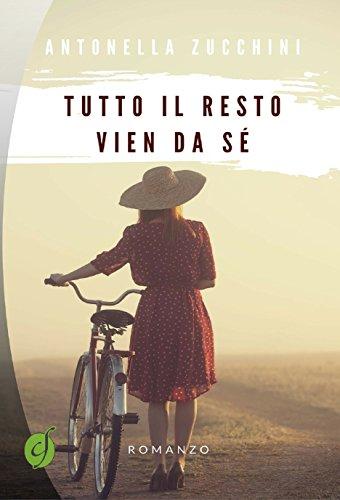 Tutto il resto vien da sé (Green) (Italian Edition) eBook: Zucchini, Antonella: Amazon.es: Tienda Kindle