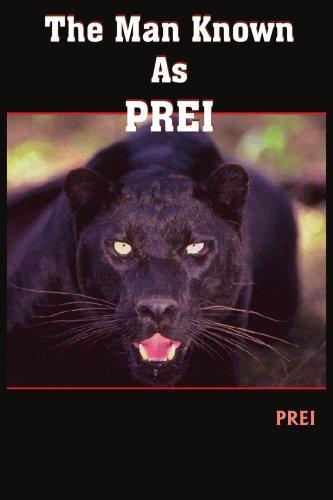 The Man Known As PREI