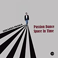 Passion Dance/Space in Time [12 inch Analog]