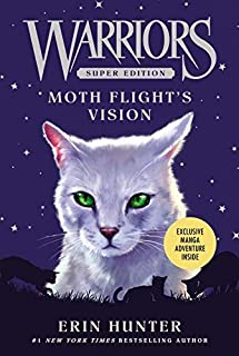 Warriors Super Edition: Moth Flight's Vision