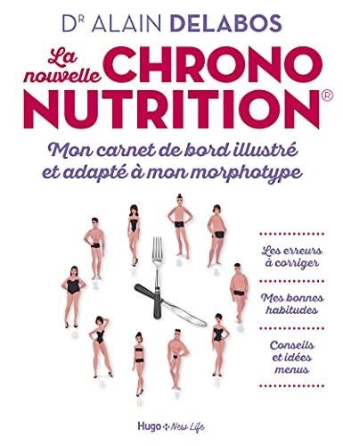 La nouvelle chrononutrition - Mon carnet de bord...