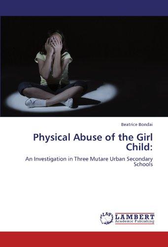Bondai, B: Physical Abuse of the Girl Child: