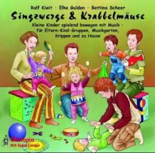 Singzwerge & Krabbelmäuse, 1 Audio-CD.