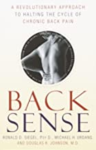 Back Sense: A Revolutionary Approach to Halting the Cycle of Chronic Back Pain (English Edition)