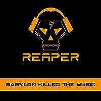 BABYLON KILLED THE MUS