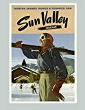 Sun Valley Idaho: Vintage Travel Poster Cover | Jan 1, 2021 to Dec 31, 2021 | Full Year Calendar Page | 8.5 X 11 Inches | 120 Pages | Inspirational Quotes & Pages for Notes