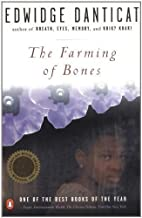 The Farming of Bones by Danticat, Edwidge unknown Edition [Paperback(1999)]