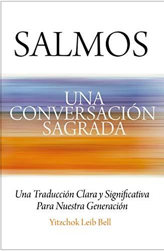 Salmos: Una Conversación Sagrada