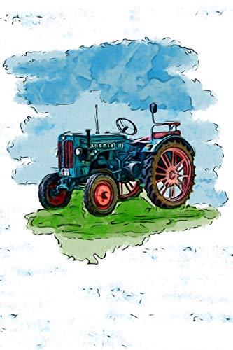 Alte Traktoren Notizbuch: Alte Landmaschinen, Trecker, Bulldog Traktor, Schlepper, Agrargeräte - Buch für Notizen