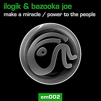 Make A Miracle / Power To The People