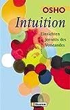 Intuition: Einsichten jenseits des Verstandes (0) - Osho