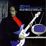 Mem Shannon's 2nd Blues Album