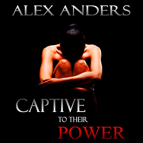 Captive to Their Power: An Anthology  By  cover art
