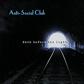 Dark Before the Light