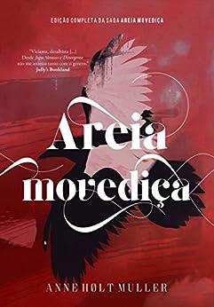Areia Movediça: Trilogia Completa por [Anne Hølt Muller]